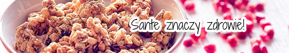 Sante znaczy zdrowie!