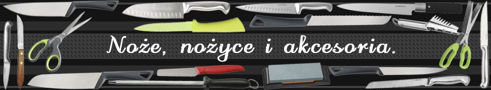 Noże i akcesoria