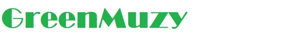 GreenMuzy
